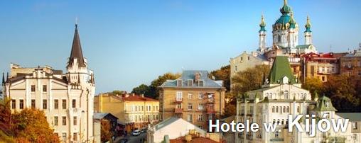 Kijów Hotele